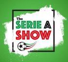 Serie A Show